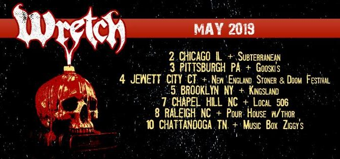 WRETCH To Tour After Two Year Absence; New England Stoner & Doom Fest